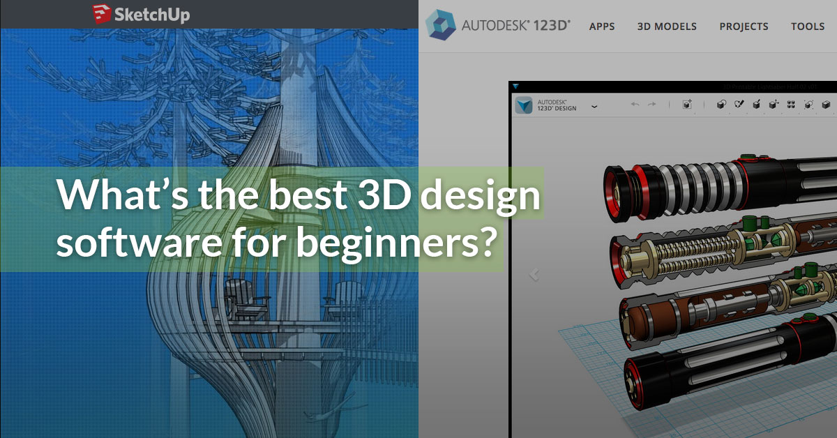 3D Design Software for Beginners