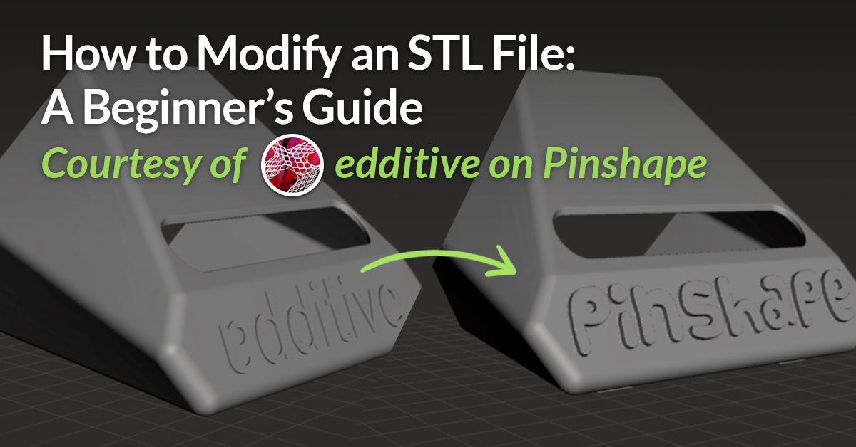 10 Steps to STL File Modification: A Beginner's Guide