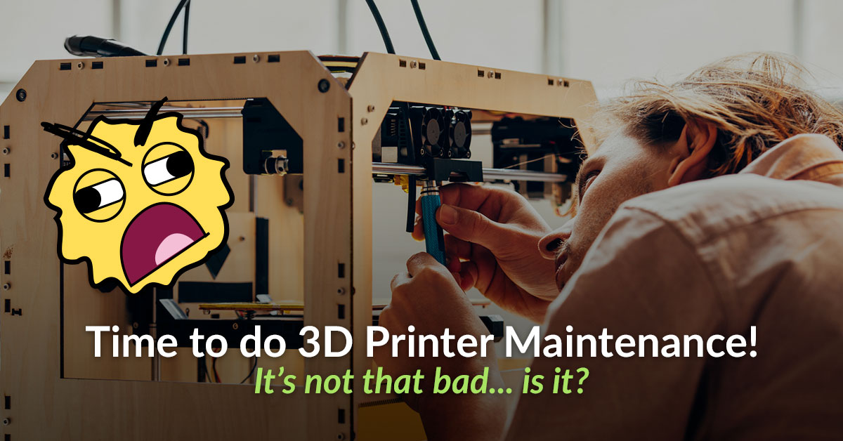 The 5 Best Ways to Maintain Your 3D Printer |