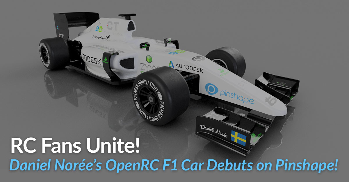 OpenRC F1 3D Printed Car Debuts on Pinshape!