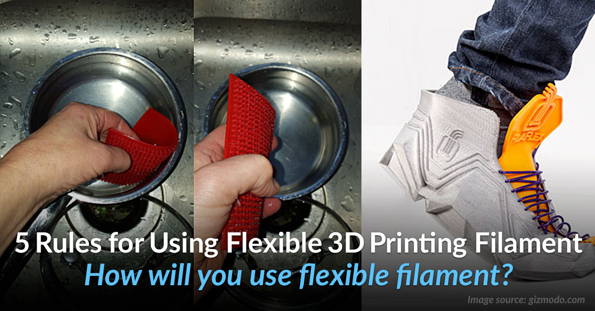 Top 5 Tips for Best Results with Flexible Filament