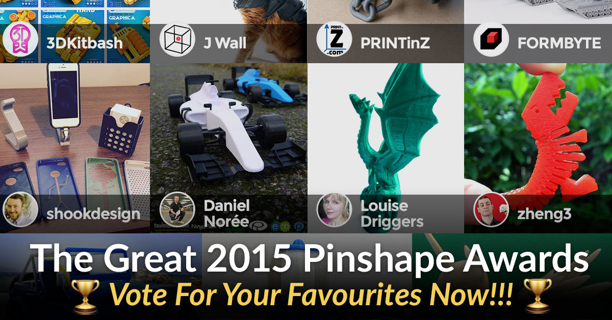 Voting Open for the 2015 Pinshape Awards!