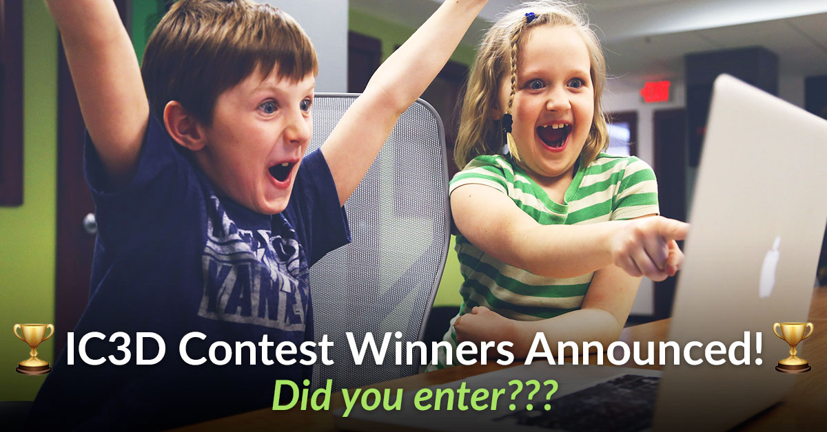 IC3D Print Contest Winners Announced!