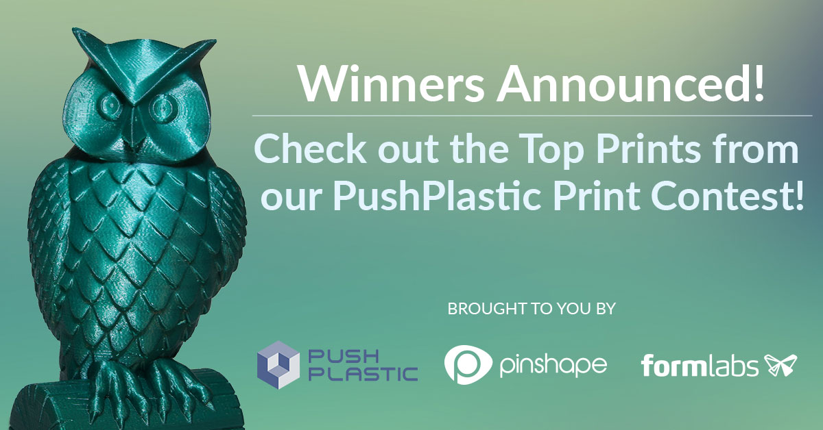Push Plastic Print Contest Winners Announced!
