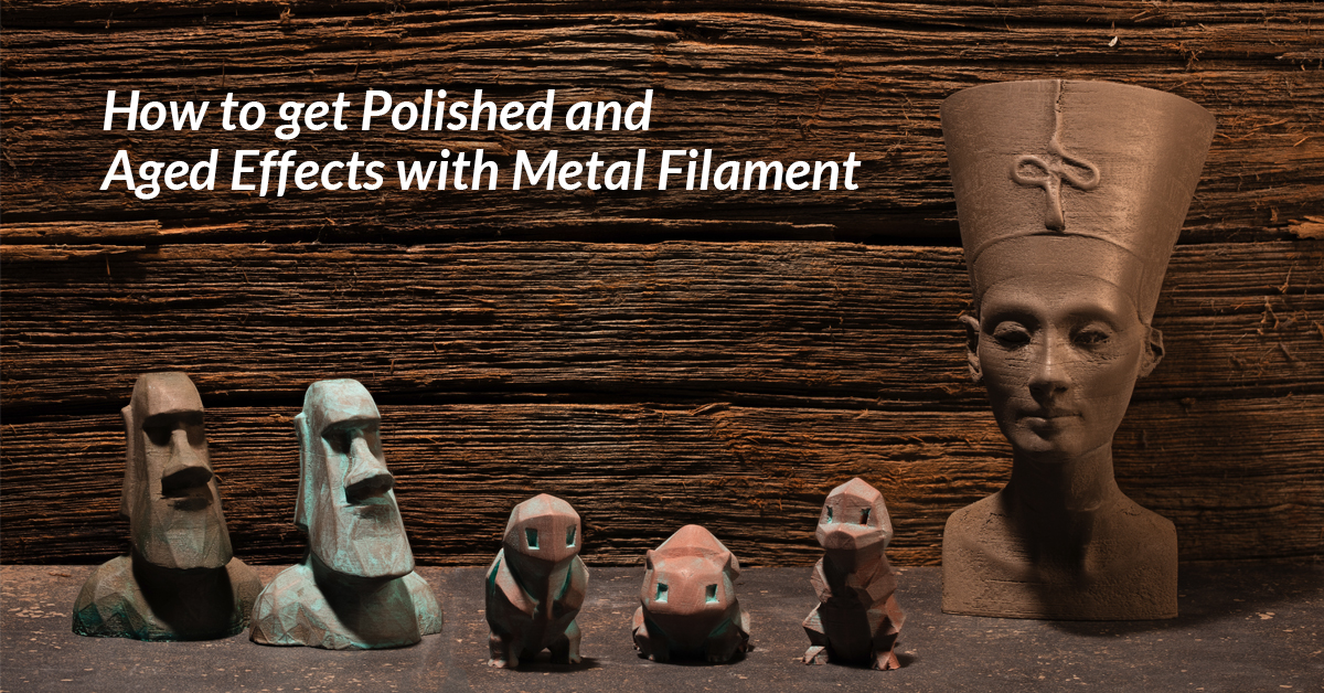 3D Printing Metal Filament – Aging and Polishing Techniques