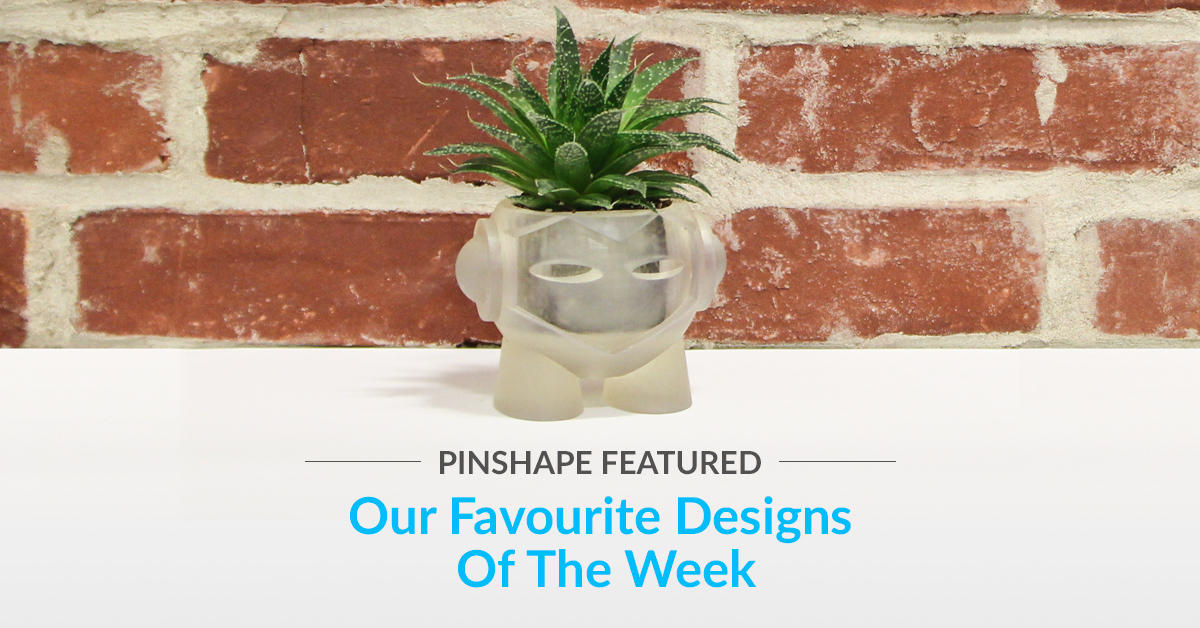 Pinshape's Featured Designs! – August 5th