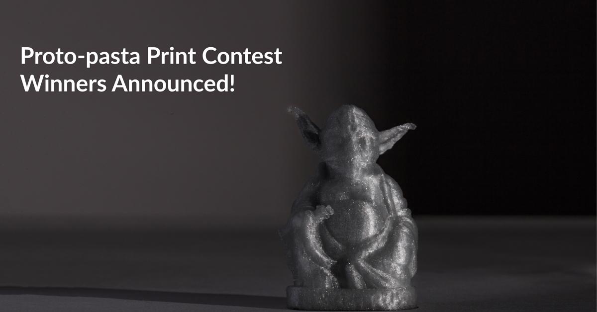 Proto-pasta Print Contest Winners Announced!