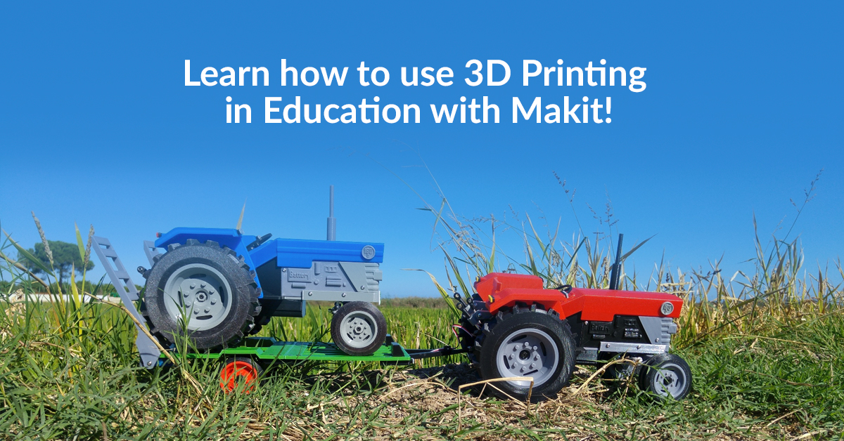 Applications of 3D Printing in the Classroom with Makit!