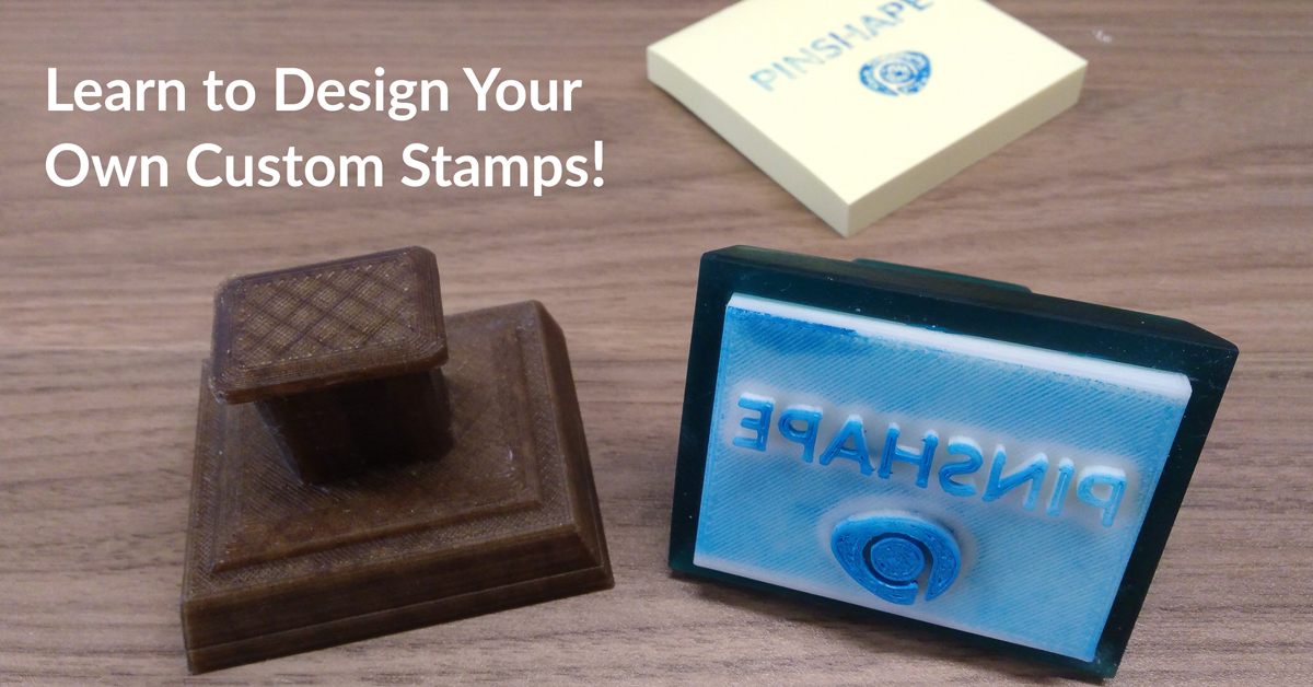 Create Your Own Custom 3D Printed Stamp