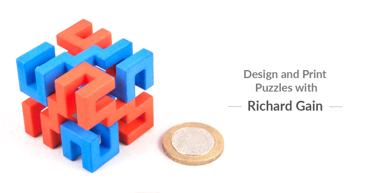 Designing Puzzles for 3D Printing with Richard Gain